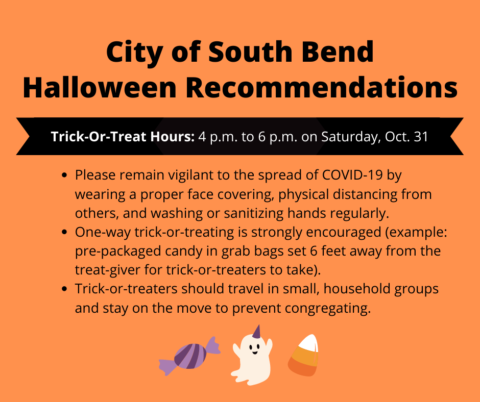 City Announces 2020 Halloween Trick Or Treat Hours And Covid 19 Guidance South Bend Indiana